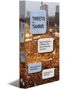Tweets web Ahdaf Soueif, egipto, livro tweets from Tarir, pictures, revolução, twitter