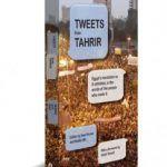 Tweets from Tahrir: livro reúne posts da revolução egípcia