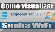 Como visualizar ou recuperar senha wi-fi no windows 7 / 8