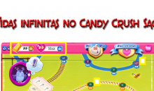 Vidas infinitas no Candy Crush Saga