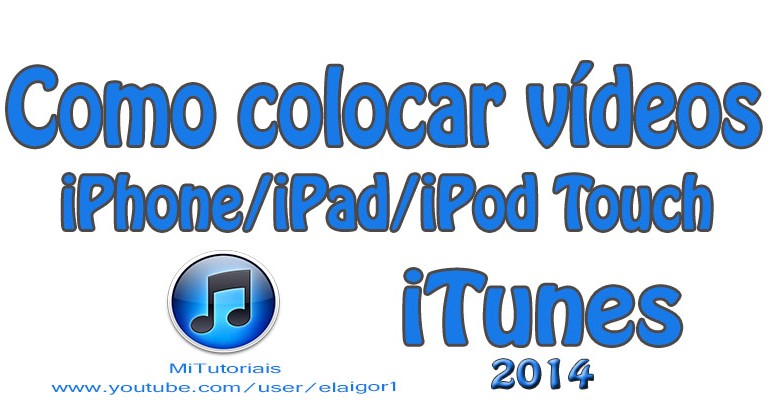 Como colocar vídeos no iPhone iPad iPod Touch com iTunes