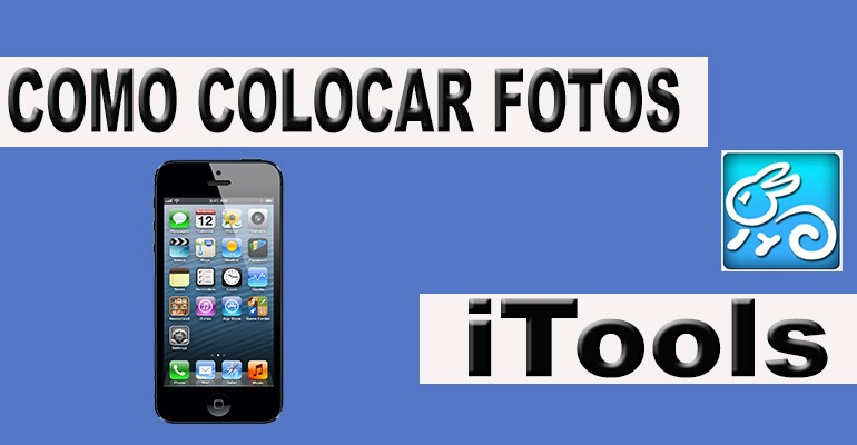 como colocar fotos no iphone com iTools TecheNet