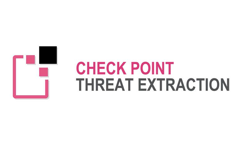 Check Point Threat Extraction