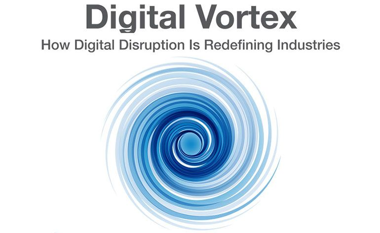 Digital Vortex: How Digital Disruption is Redefining Industries