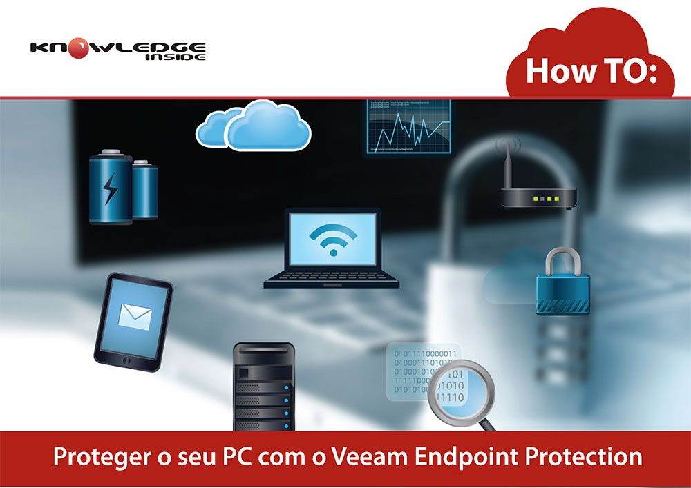 How To: Proteger o seu PC com o Veeam Endpoint Protection