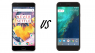 Batalha de Titãs entre Google Pixel e OnePlus 3T