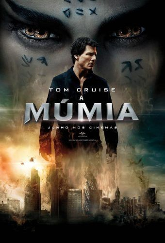 """A Múmia (""""The Mummy"""", 2017)"""