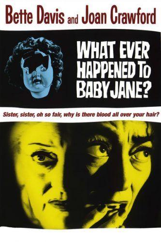 O Que Terá Acontecido à Baby Jane?