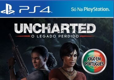 Uncharted: O Legado Perdido chega hoje em exclusivo à PlayStation 4