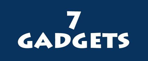 7 gadgets
