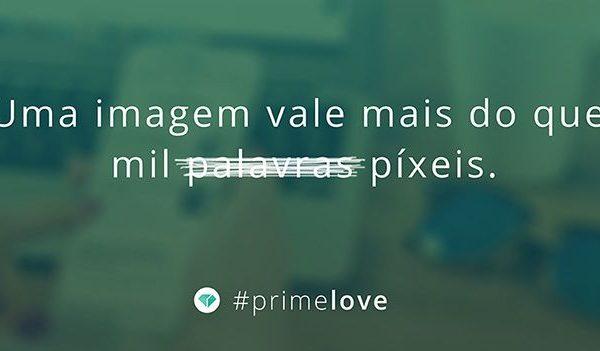 uma imagem vale mais que mil palavras #primelove