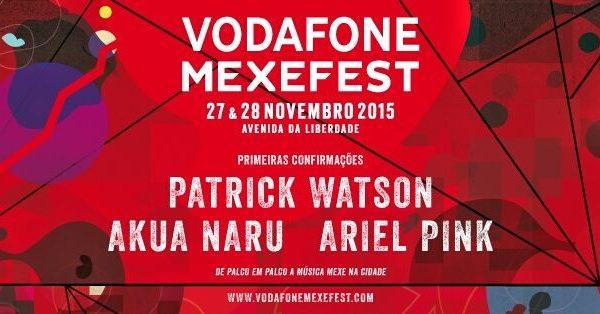Vodafone Mexefest 2015 – Patrick Watson, Ariel Pink e Akua Naru