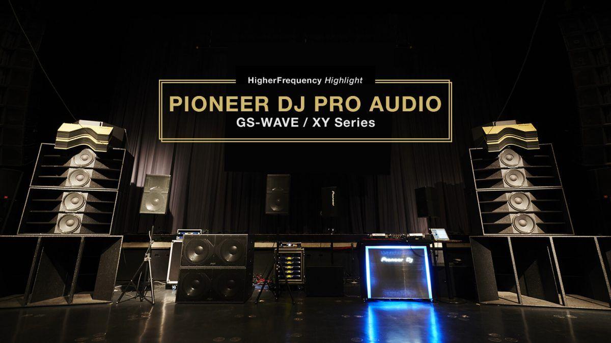 Pioneer DJ Pro Audio_GS-WAVE e XY Series