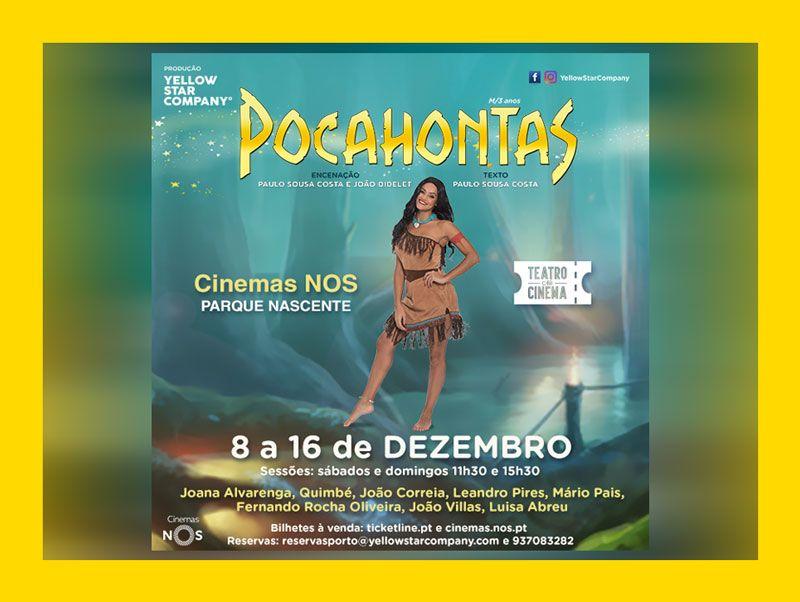 Pocahontas: Grande espetáculo de Natal nos cinemas NOS do Porto